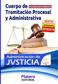 CUERPO DE TRAMITACIÓN PROCESAL Y ADVA DE LA ADMÓN DE JUSTICIA. TEMARIO VOLUMEN I.