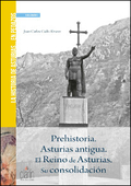 HISTORIA DE ASTURIAS... EN PEDAZOS. PREHISTORIA. ASTURIAS ANTIGUA. EL REINO DE A.