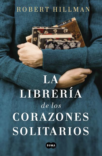 LA LIBRERÍA DE LOS CORAZONES SOLITARIOS.