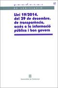 LLEI 19/2014, DEL 29 DE DESEMBRE, DE TRANSPARÈNCIA, ACCÉS A LA INFORMACIÓ PÚBLIC.