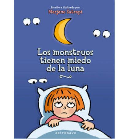MONSTRUOS TIENEN MIEDO DE LA LUNA,LOS.