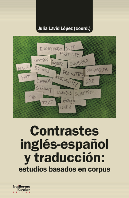 CONTRASTES INGLÉS-ESPAÑOL Y TRADUCCIÓN: ESTUDIOS BASADOS EN CORPUS