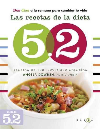 LAS RECETAS DE LA DIETA 5.2. RECETAS DE 100, 200 Y 300 CALORÍAS