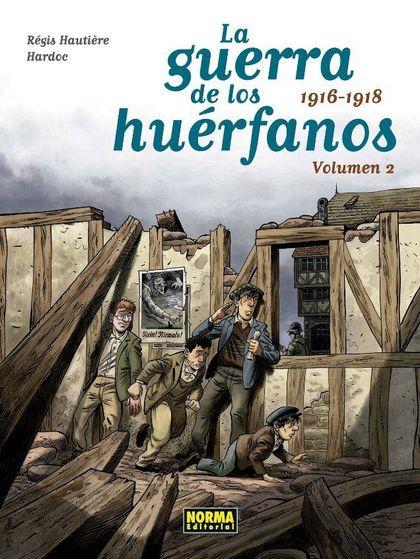 LA GUERRA DE LOS HUERFANOS ED INTEGRAL 2. 1916-1918