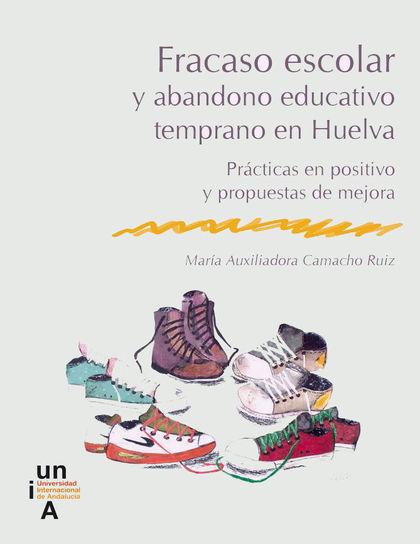 FRACASO ESCOLAR Y ABANDONO EDUCATIVO TEMPRANO EN EDUCACIÓN SECUNDARIA OBLIGATORI