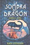 LA SOMBRA DEL DRAGÓN I. KIRA