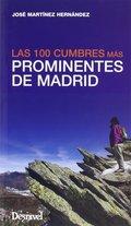 100 CUMBRES MAS PROMINENTES DE MADRID.