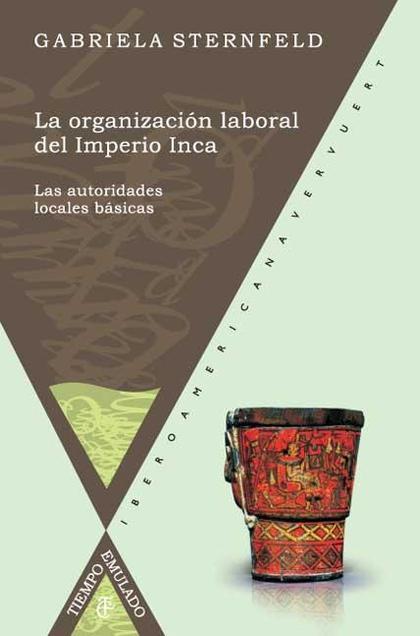 La organización laboral del Imperio Inca