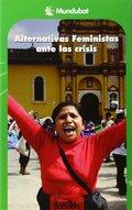 ALTERNATIVAS FEMINISTAS ANTE LA CRISIS.