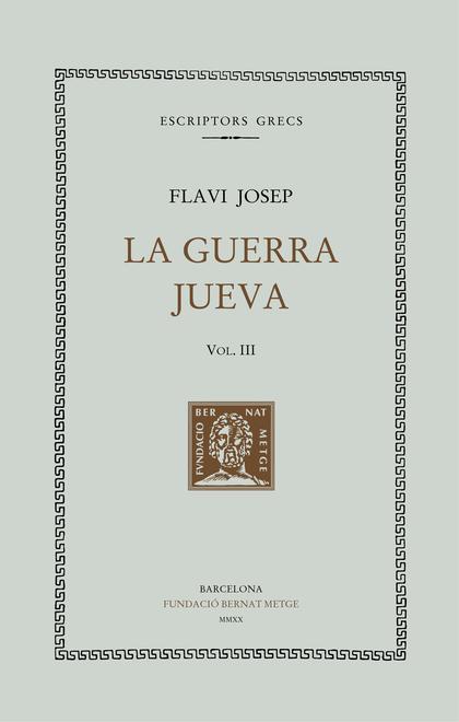 LA GUERRA JUEVA, VOL. III (LLIBRES IV-V)