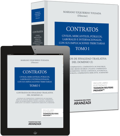 TOMO I. CONTRATOS DE FINALIDAD TRASLATIVA DEL DOMINIO I (PAPEL + E-BOOK).