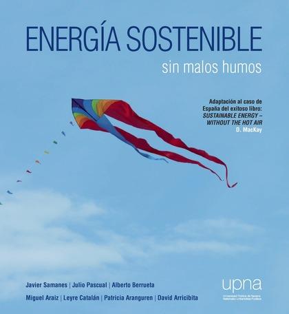 ENERGÍA SOSTENIBLE. SIN MALOS HUMOS