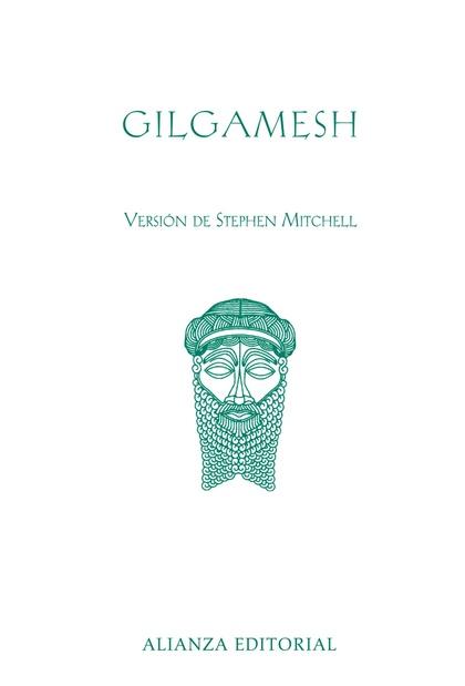 GILGAMESH. VERSIÓN DE STEPHEN MITCHELL