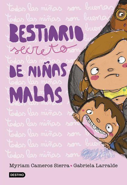 BESTIARIO SECRETO DE NIÑAS MALAS.