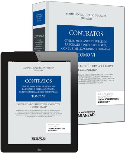TOMO VI. CONTRATOS DE ESTRUCTURA ASOCIATIVA O COMUNITARIA (PAPEL + E-BOOK).