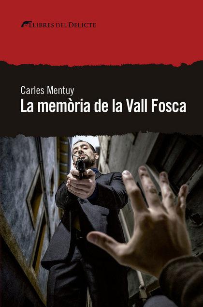 LA MEMÒRIA DE LA VALL FOSCA