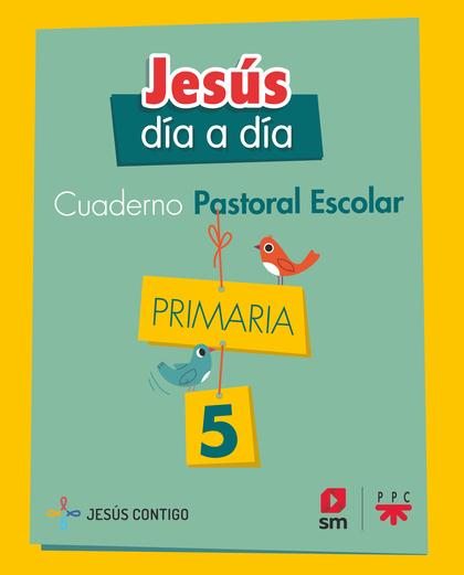 5EP.CUADERNO PASTORAL 19.