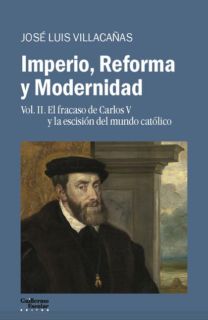 IMPERIO, REFORMA Y MODERNIDAD                                                   VOL. 2. EL FRAC