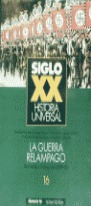 H.UNIVERSAL S.XX N.16 (GUERRA RELAMPAGO)