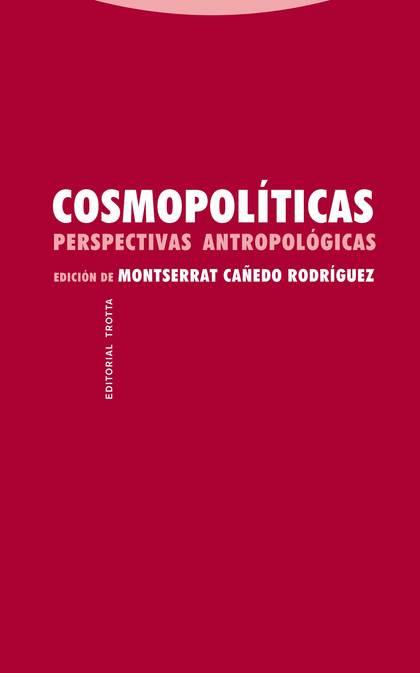 COSMOPOLÍTICAS : PERSPECTIVAS ANTROPOLÓGICAS
