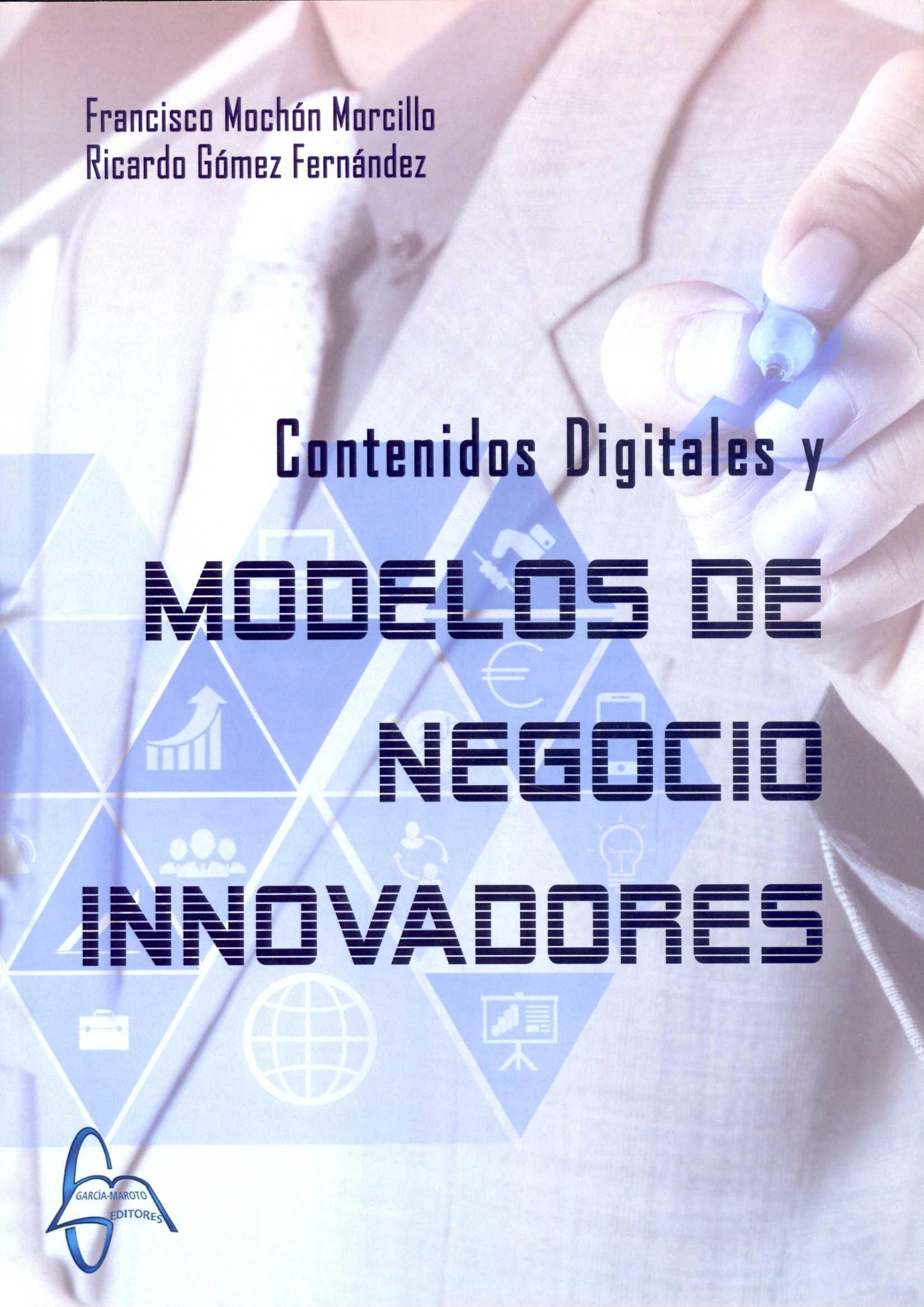 CONTENIDOS DIGITALES Y MODELOS DE NEGOCIO INNOVADORES