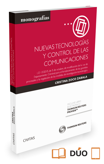 NUEVAS TECNOLOGÍAS Y CONTROL DE LAS COMUNICACIONES (PAPEL + E-BOOK). LO 13/2015, DE 5 DE OCTUBR