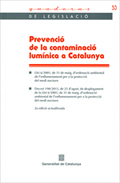 PREVENCIÓ DE LA CONTAMINACIÓ LUMÍNICA A CATALUNYA. 2A. EDICIÓ ACTUALITZADA