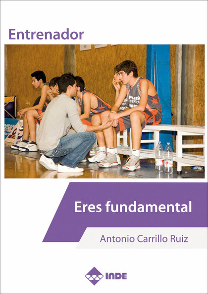 ENTRENADOR ERES FUNDAMENTAL.