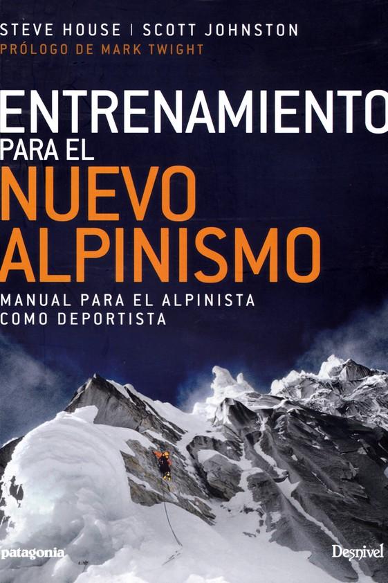 ENTRENAMIENTO PARA EL NUEVO ALPINISMO.