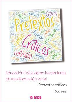EDUCACION FISICA COMO HERRAMIENTA DE TRANSFORMACION SOCIAL.