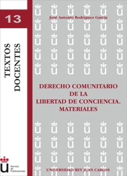 Derecho comunitario de la libertad de conciencia. Materiales