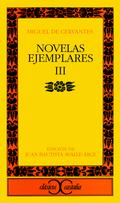 NOVELAS EJEMPLARES, III.