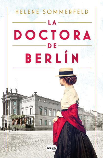 LA DOCTORA DE BERLÍN                                                            LA LUZ DEL MUND