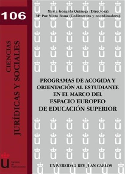 Programas de acogida y orientación al estudiante en el marco del espacio europeo de educación s