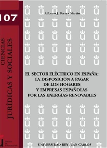 El sector eléctrico en España: La disposición a pagar de los hogares y empresas españolas por l