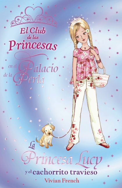 LA PRINCESA LUCY Y EL CACHORRITO TRAVIESO