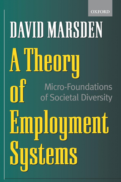 A THEORY OF EMPLOYMENT SYSTEMS
