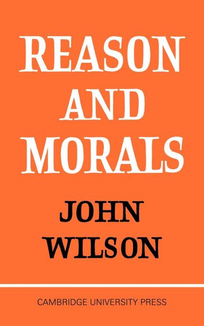 REASON AND MORALS