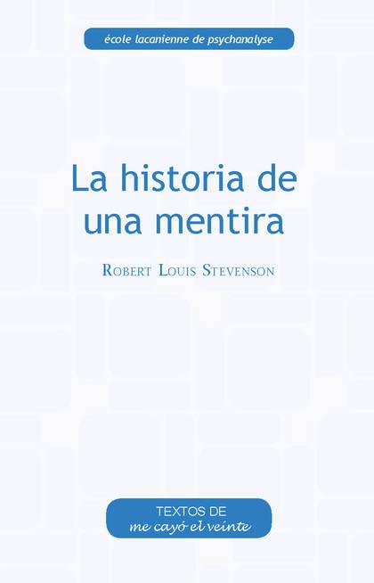 LA HISTORIA DE UNA MENTIRA