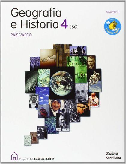 PROYECTO LA CASA DEL SABER, GEOGRAFÍA E HISTORIA, 4 ESO (PAÍS VASCO)