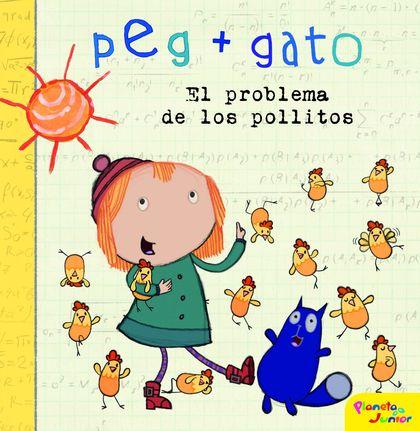 PEG + GATO. CUENTO. EL PROBLEMA DE LOS POLLITOS.
