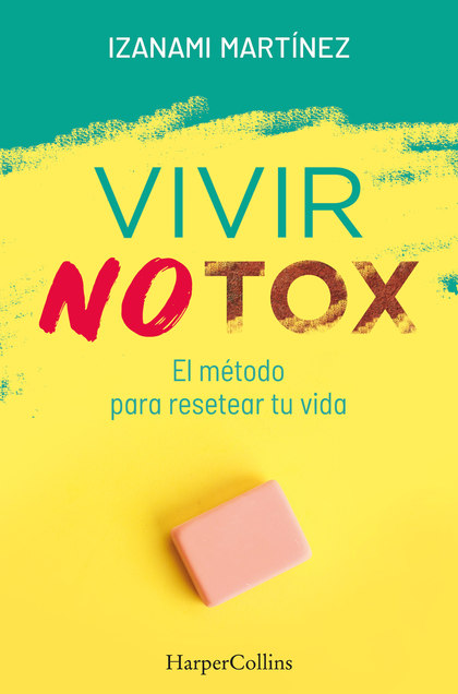 VIVIR NOTOX METODO PARA RESETEAR TU VIDA
