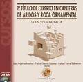 2 TÍTULO DE EXPERTO EN CANTERAS DE ÁRIDOS Y ROCA ORNAMENTAL