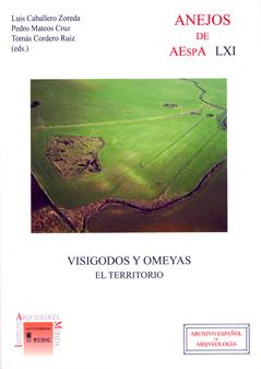 VISIGODOS Y OMEYAS : EL TERRITORIO