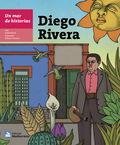 UN MAR DE HISTORIAS: DIEGO RIVERA.