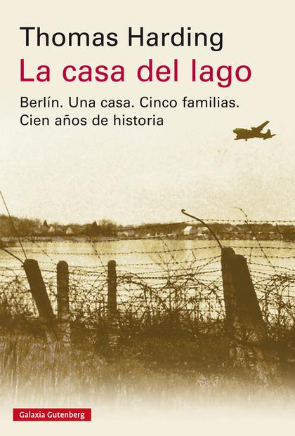 LA CASA DEL LAGO- EBOOK. UNA CRÓNICA DE ALEMANIA