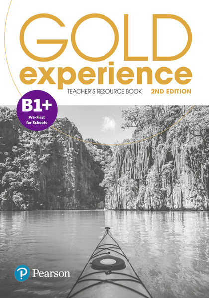 GOLD EXPERIENCE 2ND EDITION B1+ TEACHER´S RESOURCE BOOK