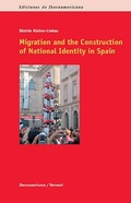 MIGRATION AND THE CONSTRUCTION OF NATIONAL IDENTITY IN SPAIN..