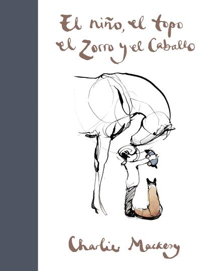 EL NIÑO, EL TOPO, EL ZORRO Y EL CABALLO.