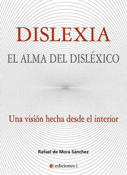 DISLEXIA. EL ALMA DEL DISLEXICO